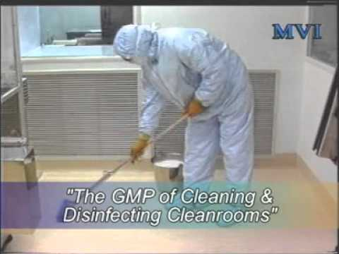 The GMP of Cleaning & Disinfecting Cleanrooms