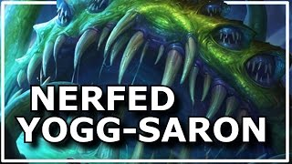 Hearthstone - Best of Nerfed Yogg-Saron