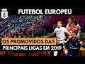 Conheça os times que subiram para as Grandes Ligas Europeias em 2019 | UD LISTAS