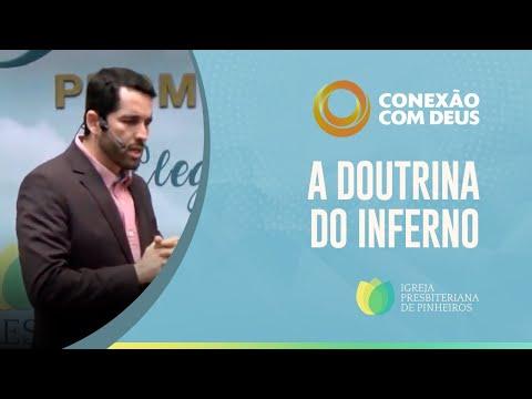 A Doutrina Do Inferno - Pr Paulo Junior