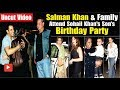 Salman Khan & Family Attend Sohail Khan Son Yohan Birthday Celebration | Full Video