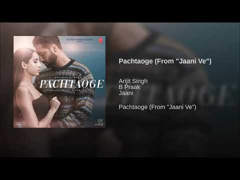 """Download Lagu  Pachtaoge From""""jaani ve"""" Mp3 Free"""