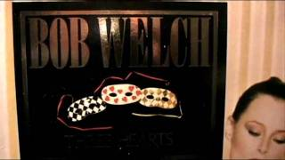Bob Welch - Precious Love - [STEREO]