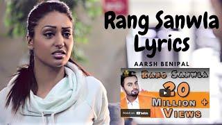 Rang Sanwla Lyrics Aarsh Benipal (official lyrics hit songs)#lyrics#aarshBenipal#punjabi#JassiaLohka