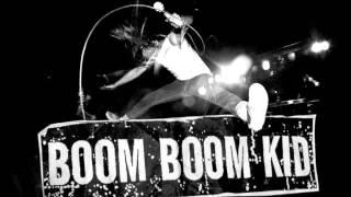 Boom Boom kid - Dudu