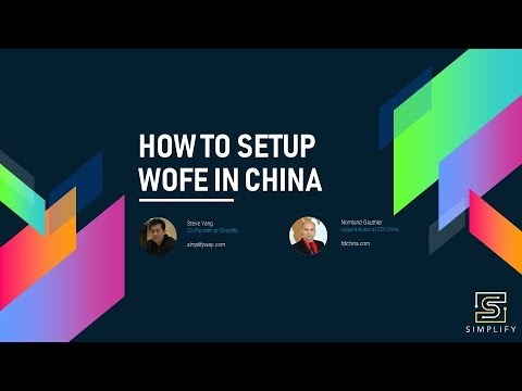 How To Setup WOFE In China