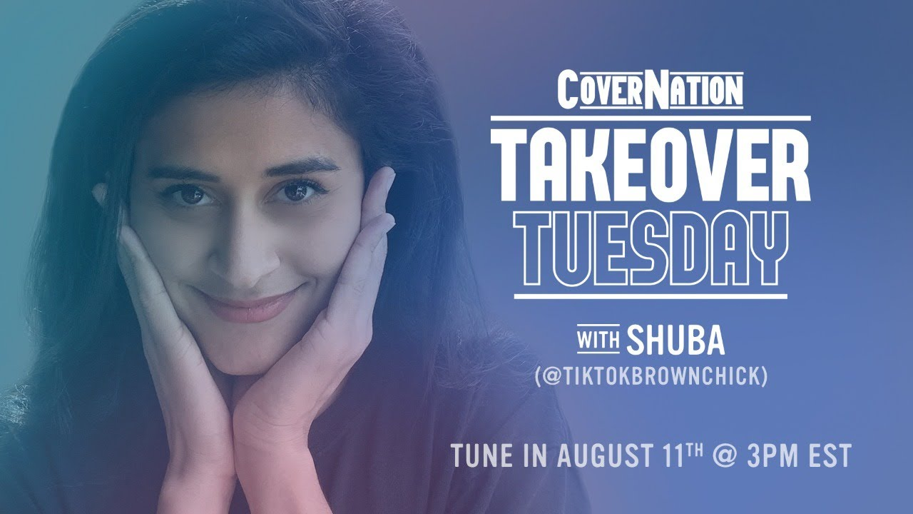 Shuba (@tiktokbrownchick) LIVE on Cover Nation | Takeover Tuesday