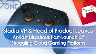 Stadia VP & Head of Product Leaves Google Amidst Disastrous Post-Launch Of Cloud Gaming Platform