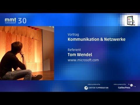 Kommunikation & Netzwerke - Tom Wendel beim MMT 30
