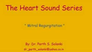 Mitral Regurgitation - Sound