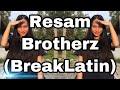 Resam=BrotherzBreakLatin
