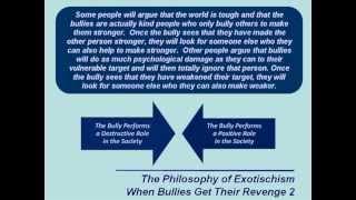 The Philosophy Of Exotischism - When Bullies Get Their Revenge Thumbnail