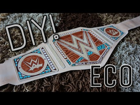 How to make WWE Eco Friendly Championship title belt