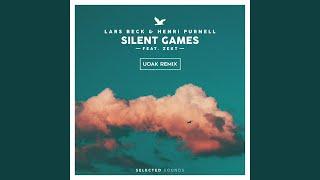 Silent Games (UOAK Remix) (UOAK Remix)