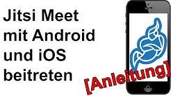 Jitsi Meet: Videokonferenz mit Smartphone (Android und iOS iPhone) Teilnehmen