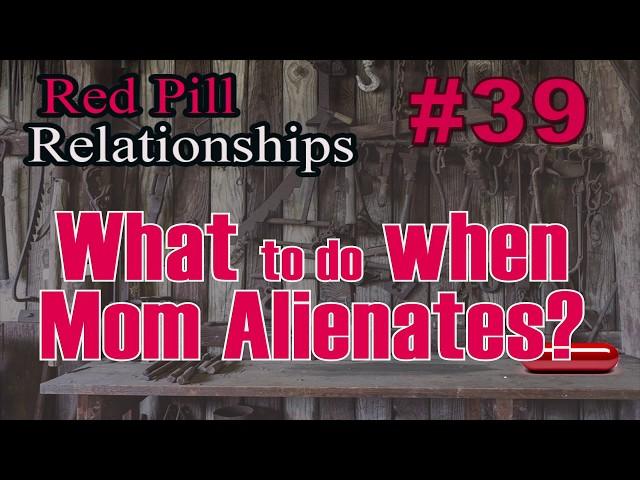 What to do When Mom Alienates