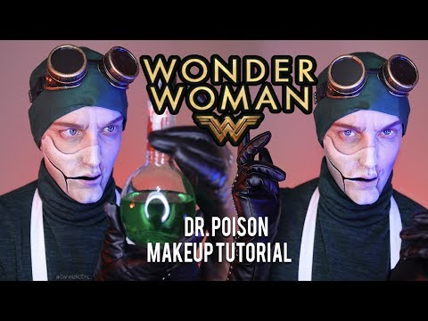 Dr. Poison - Wonder Woman Makeup Tutorial