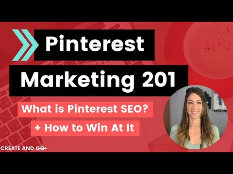 Pinterest Marketing 201: How to Win Pinterest SEO