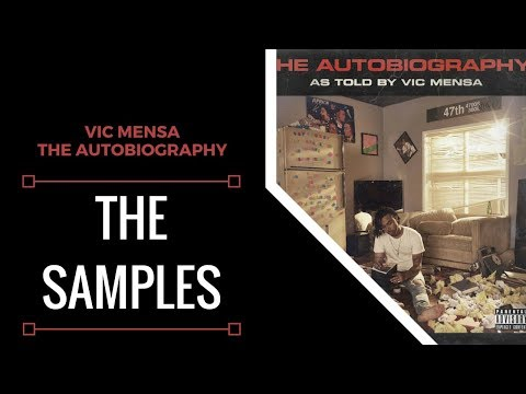 Samples From: Vic Mensa - The Autobiography