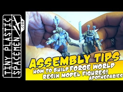 How to Assemble Forge World Resin Figures: Apothecaries