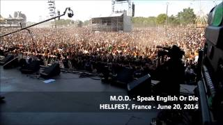 M.O.D. - Speak English Or Die (Hellfest, June 20, 2014)