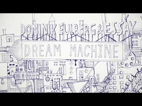 Dominik Eulberg & Essáy - Dream Machine (Traum V211)