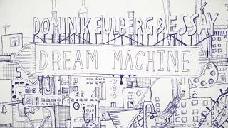 Dominik Eulberg & Essáy - Dream Machine (Traum V211)
