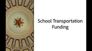 HB 3 in 30: School Transportation Funding