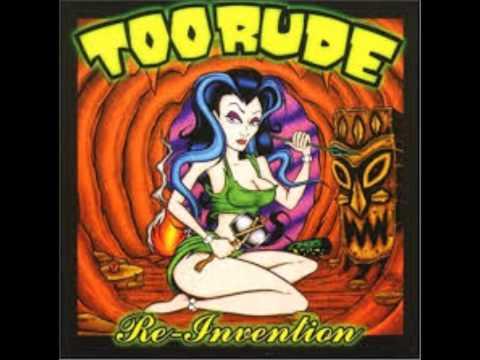 Too Rude - Re-Invention (Full Album)