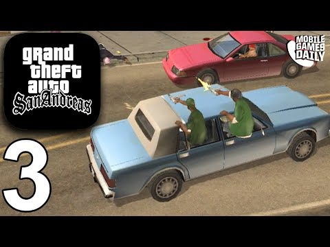 GRAND THEFT AUTO San Andreas Mobile - Gameplay Story Walkthrough Part 3 (iOS Android)