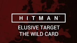 Hitman: Elusive Target - The Wild Card
