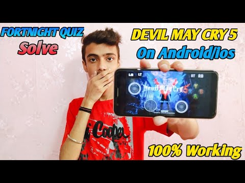How To Play Devil May Cry 5 On Android/ios(offline) |Fortnight Quiz Solution