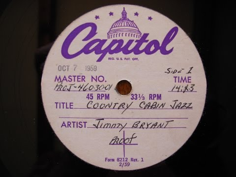 Jimmy Bryant/Speedy West,original acetate + 2 live songs early 1950s