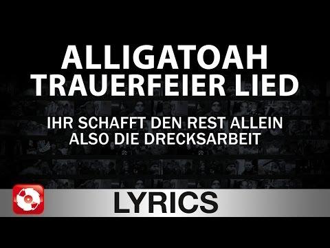 ALLIGATOAH - TRAUERFEIER LIED AGGROTV LYRICS KARAOKE (OFFICIAL VERSION)