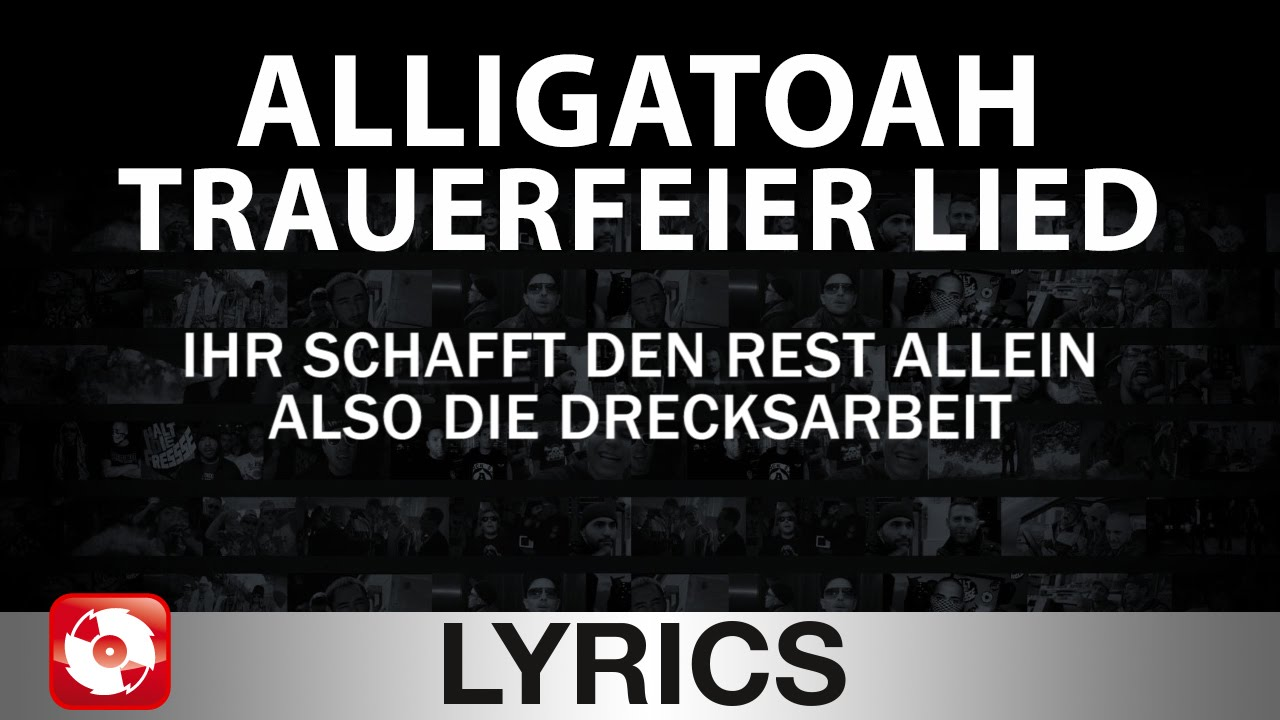 alligatoah trauerfeier lied aggrotv lyrics karaoke official version youtube. Black Bedroom Furniture Sets. Home Design Ideas