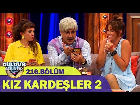 Güldür Güldür Show 216.Bölüm - Kız Kardeşler 2