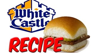RECIPE - White Castle Sliders