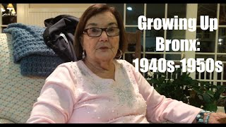 Growing Up Bronx: 1940s-1950s (Part 1 of 2)