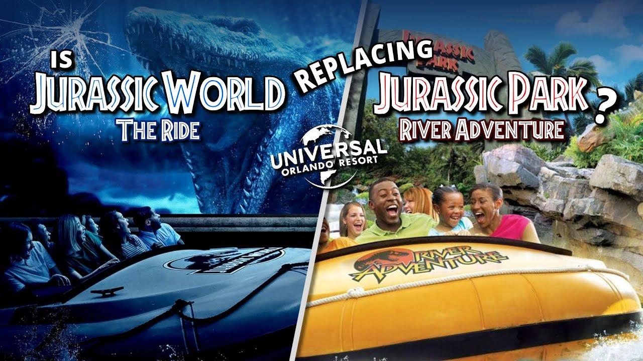 Is Jurassic World Replacing Jurassic Park River Adventure at Universal Orlando? - Rumor Update