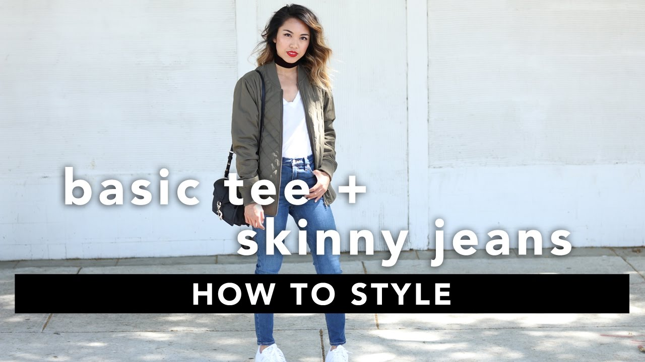 How to Style  Basic Tee and Skinny Jeans Lookbook 🍂 - YouTube 61f3abea4cd1