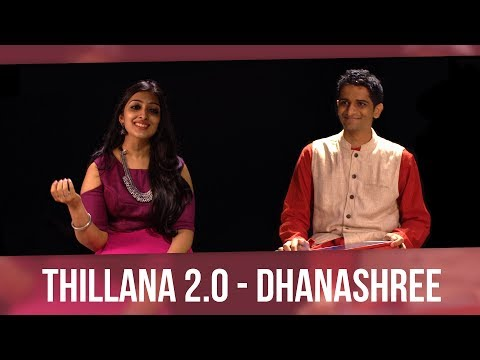 Thillana 2.0 - Dhanashree (feat. Sharanya Srinivas)