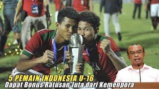 5 Pemain Indonesia U-16 Dapat Bonus Ratusan Juta dari Kemenpora