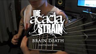 the acacia strain brain death instrumental