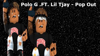 Polo G Feat. Lil Tjay - Pop Out (roblox music video)