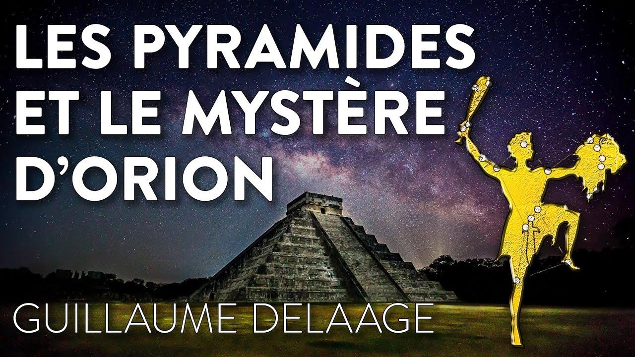 LES PYRAMIDES ET LE MYSTÈRE D'ORION