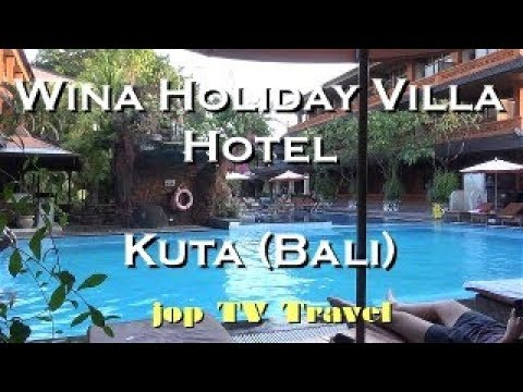 Wina Holiday Villa Hotel Kuta Bali Vacation Travel Video Guide Jop Tv Travel Youtube