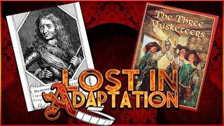 The Three Musketeers, Lost in Adaptation ~ Dominic Noble