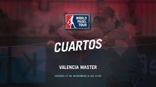 DIRECTO | CUARTOS DE FINAL MASCULINAS Valencia Master | World Padel Tour 2015