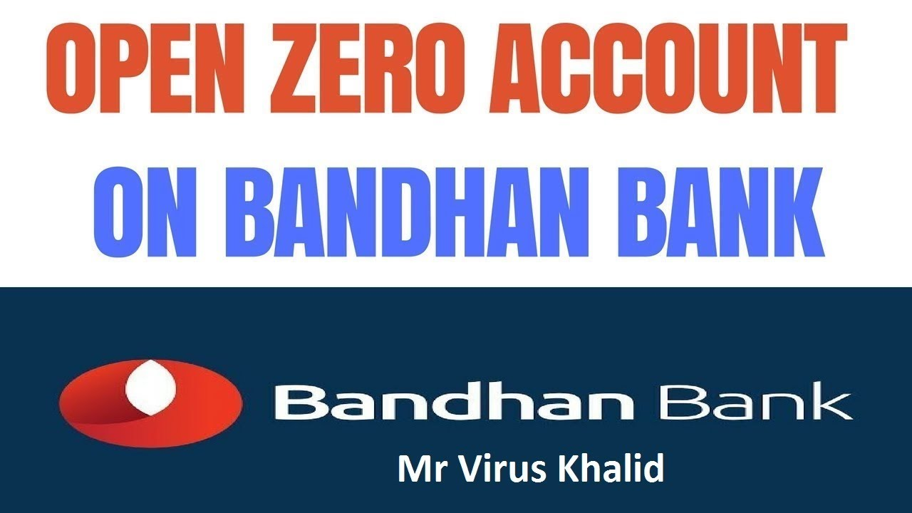 Bandhan Bank Zero Balance Account Zero Bank Account India Youtube
