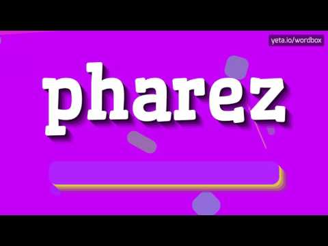 PHAREZ - HOW TO PRONOUNCE IT!?